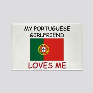 My Portuguese Girlfriend Loves Me Rectangle Magnet